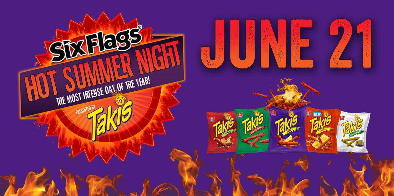 Hot Summer Night Powered By Takis 174 Six Flags