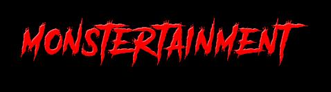 monstertainment