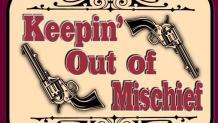 Keepin' Outta Mischief