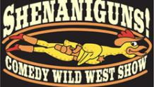ShenaniGuns! Comedy Wild West Show