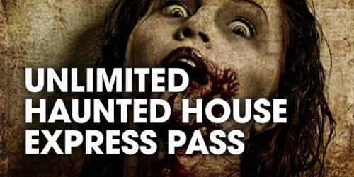 Unlimtied haunted house express pass