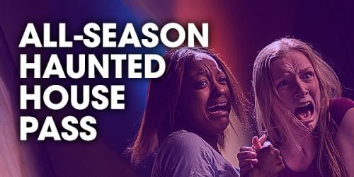 All Season Haunted House Pass