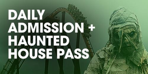 Haunted House and Daily Admission