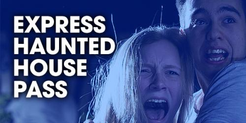 Express Haunted House Pass