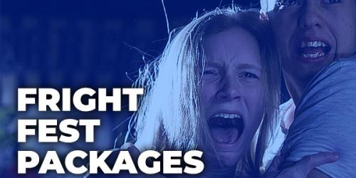 Fright Fest Packages