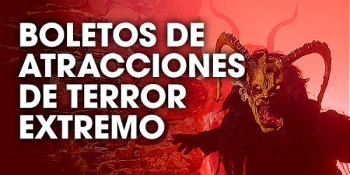 Boletos de Atracciones de Terror Extremo
