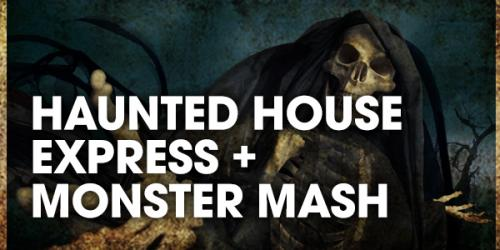 Unlimited haunted house express access plus reserved seating to Monster Mash show