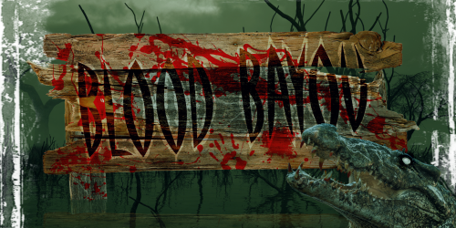 Bayou on written bloody sign with crocodile ready to eat with mouth open