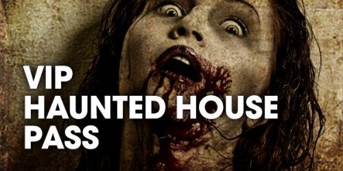 VIP Haunted House Pass
