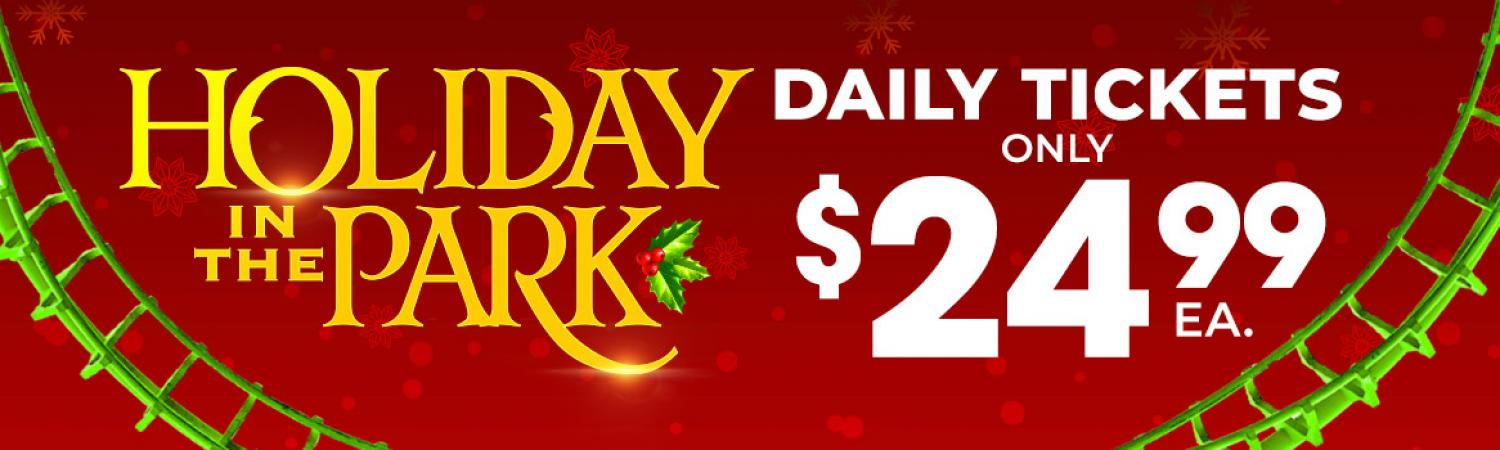 Holiday in the Park $24.99 Tickets