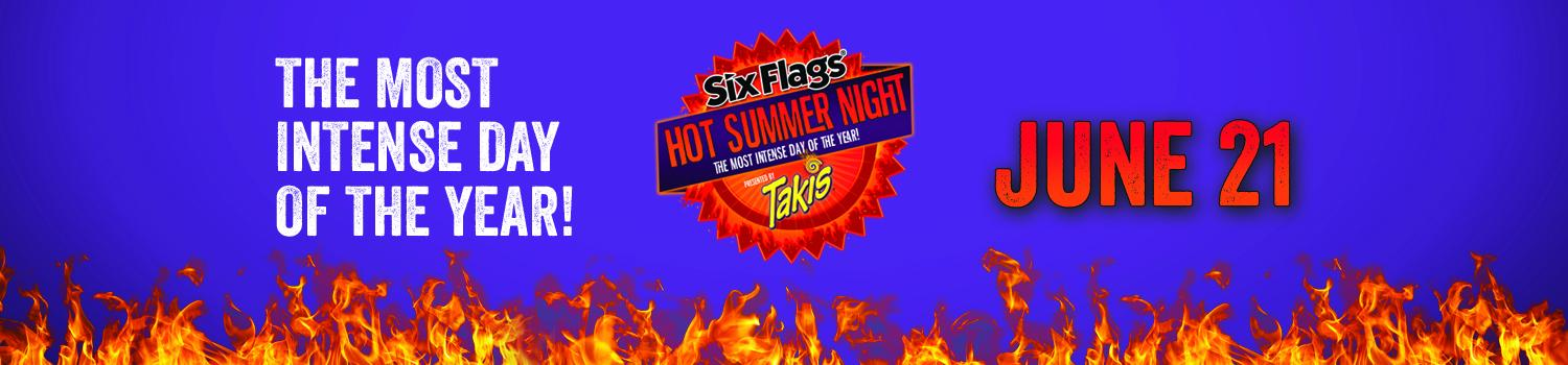 the words the most intense day of the year - hot summer night presented by takis on June 21st with a sun and flames